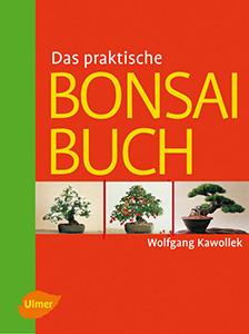 Das praktische Bonsai Buch