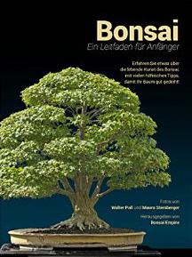 ebook bonsai ein leitfaden f r anf nger f r kindle. Black Bedroom Furniture Sets. Home Design Ideas