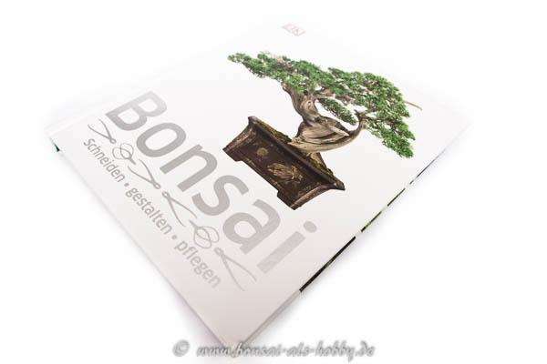 Bonsai - Schneiden - gestalten - pflegen